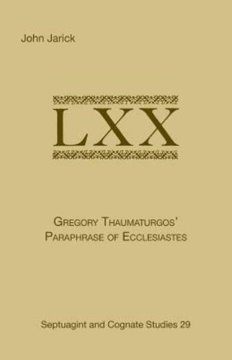 Gregory Thaumaturgo's Paraphrase of Ecclesiastes