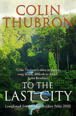 1 of 1 - To the Last City by Colin Thubron ...VGC