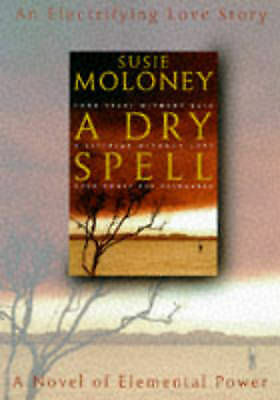 1 of 1 - A Dry Spell, Moloney, Susie, Very Good Book
