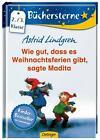 Wie gut, dass es Weihnachtsferien gibt, sagte Madita von Astrid Lindgren (2013, Gebundene Ausgabe)