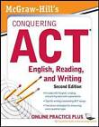McGraw-Hill's Conquering Act English Reading and Writing by Steven W. Dulan (Paperback, 2011)