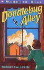 Doodlebug Alley by Robert Swindells (Paperback, 2000)