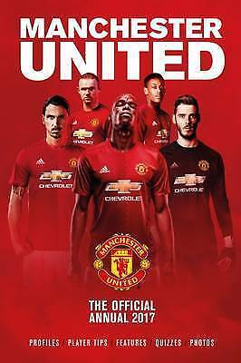"""""""VERY GOOD"""" The Official Manchester United Annual 2017 (Annuals 2017), Grange Co"""
