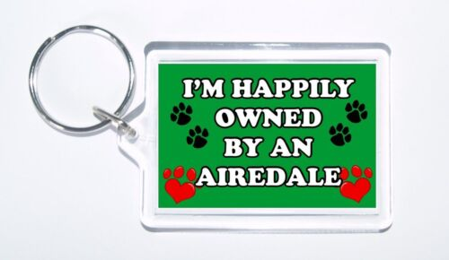 Ideal Present//Gift New I/'m Happily Owned By An Airedale Novelty Keyring