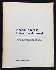 London Architecture 1962 William Holford's Piccadilly Circus Development Plan