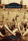 Geneva Lake by Carolyn Hope Smeltzer, Martha Kiefer Cucco (Paperback / softback, 2014)