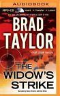 The Widow's Strike by Brad Taylor (CD-Audio, 2015)