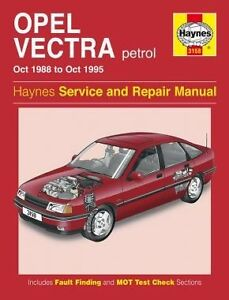 haynes owners workshop manual holden vectra petrol 88 95 service rh ebay com au holden vectra workshop manual holden vectra 2003 manual