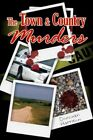 The Town and Country Murders 9781425919986 by Donovan Harrison Book