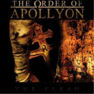 The Order of Apollyon-The Flesh (US IMPORT) CD NEW