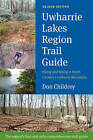 Uwharrie Lakes Region Trail Guide by Don Childrey (Paperback / softback, 2014)