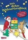 Mein dicker Weihnachtsmalblock (2011, Taschenbuch)