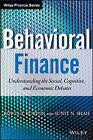 Behavioral Finance: Understanding the Social, Cognitive, and Economic Debates by Sunit Shah, Edwin T. Burton (Hardback, 2013)