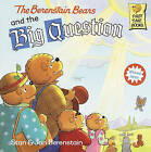 The Berenstain Bears and the Big Question by Jan Berenstain, Stan Berenstain (Hardback, 1999)