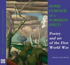 Some Corner of a Foreign Field: Poetry of the Great War by Galileo Publishers (Hardback, 2014)