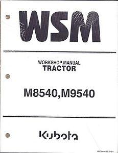 kubota m8540 m9540 tractor workshop service repair manual 9y011 rh ebay com Kubota M9540 Parts Diagram Kubota M9540 Weight