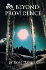 Beyond Providence by Rose Daniels (Paperback / softback, 2013)