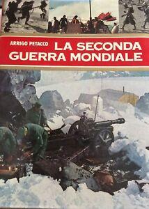 Attigo Petacco - La seconda guerra mondiale vol. 2 - Armando Curcio Editore