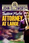 Attorney at Large: Thaddeus Murfee Series by John Ellsworth (Paperback / softback, 2014)