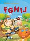 Alphabet Storybook 2 FGHIJ by James Rodgers 9788966297993 Paperback 2014