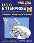 Star Trek: U.S.S Enterprise: Haynes Manual by Ben   Riley Robinson (Hardback, 2010)
