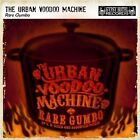 Rare Gumbo: EP's, B-Sides and Assorted Pieces by Urban Voodoo Machine (CD, Jun-2013, Gypsy Hotel)