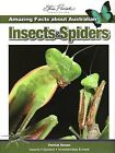Amazing Facts About Australian Insects and Spiders by Patrick Honan (Paperback, 2008)