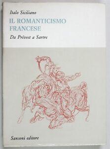 Siciliano-IL-ROMANTICISMO-FRANCESE-da-Prevost-a-Sartre-Sansoni-1964