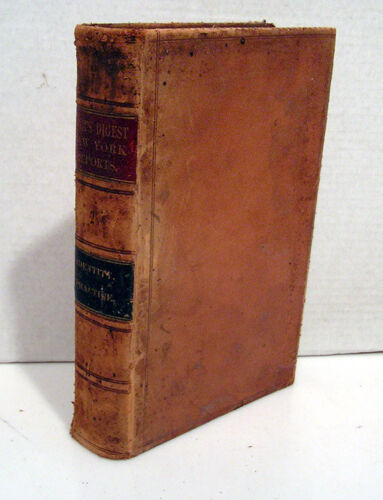 1869 Digest of New York Reports from Organization of State Book Vol 2 L6716MH