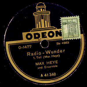 MAX-HEYE-amp-ENSEMBLE-Radio-Wunder-Kabarett-rund-ums-Radio-1-amp-2-78rpm-S8463