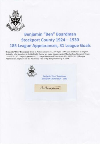 BEN BOARDMAN STOCKPORT COUNTY 19241930 VERY RARE ORIGINAL HAND SIGNED CUTTING