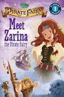 Disney Fairies: The Pirate Fairy: Meet Zarina the Pirate Fairy by Lucy Rosen (Paperback / softback, 2014)