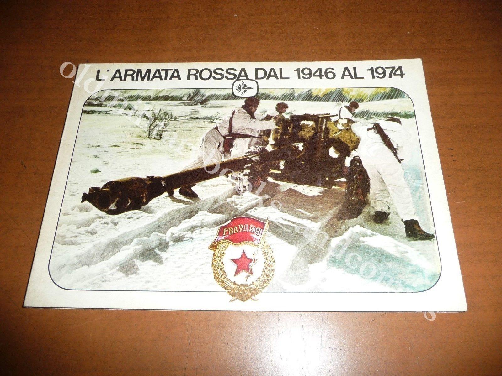 L'ARMATA ROSSA DAL 1946 AL 1974 BENEDETTO PAFI CARRI ARMATI TANK MEZZI CORAZZATI