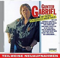 Gunter Gabriel Hey Boss, ich brauch' mehr Geld (16 tracks) [CD]
