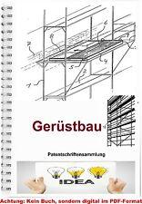 Gerüst bauen Gerüstbau Technik Baugerüst Patentschriftensammlung 2433 Seiten PDF