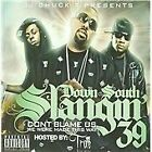 Trae - Down South Slangin 39 (Parental Advisory/Mixed by , 2008)