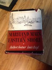 Book - Maryland Main And The Eastern Shore By Hulbert Footner, 1942 With DJ