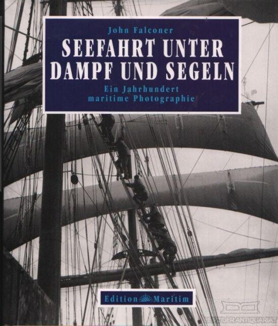 Seefahrt unter Dampf und Segeln: Falconer, John