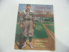 Shoeless Joe and Black Betsy by Phil Bildner (2006, Picture Book, Reprint)