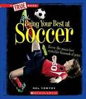 Being Your Best at Soccer by Nelson Yomtov (Paperback / softback, 2016)