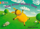 Collins Big Cat: When Arthur Wouldn't Sleep Workbook by HarperCollins Publishers (Paperback, 2012)