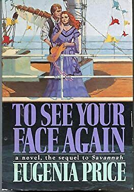 To See Your Face Again 1st edition by Price, Eugenia published by Doubleday Hard