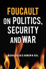 Foucault on Politics, Security and War by Palgrave Macmillan (Paperback, 2008)