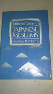Agressif Robert's Guide To Japanese Museums (anglais) Remise En Ligne