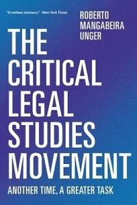 The-Critical-Legal-Studies-Movement-Another-Time-A-Greater-Risk-New