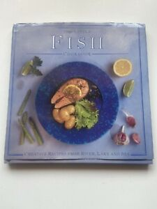 The Little Fish Cookbook Creative Recipes From River Lake And Sea Hardcover Ebay