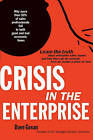 Crisis in the Enterprise: Why More Than 50% of Sales Professionals Fail in Both Good and Bad Economic Times by Dave Govan (Paperback / softback, 2009)