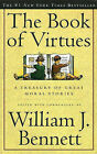 The Book of Virtues by William Bennett (Paperback, 1996)
