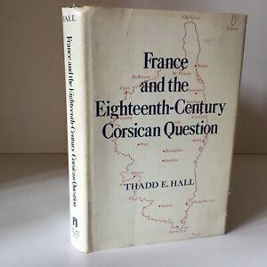 Francia Y The Del Siglo XVIII Corsa Edición - Thadd E. Hall 1971