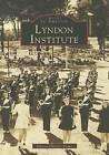 Lyndon Institute by Harriet F Fisher, Harriet Fletcher Fisher (Paperback / softback, 2000)